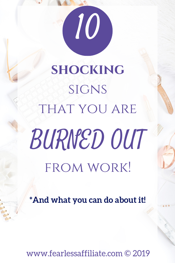 10 shocking signs that you are burned out from work