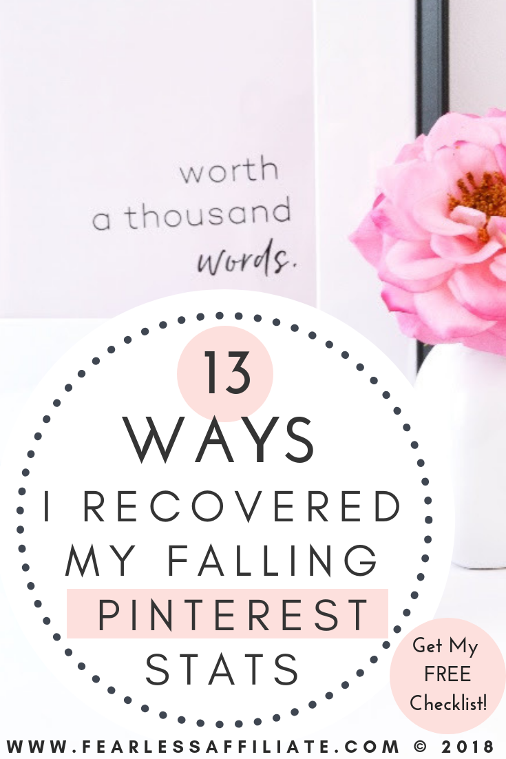 13 Ways I Recovered My Falling Pinterest Stats