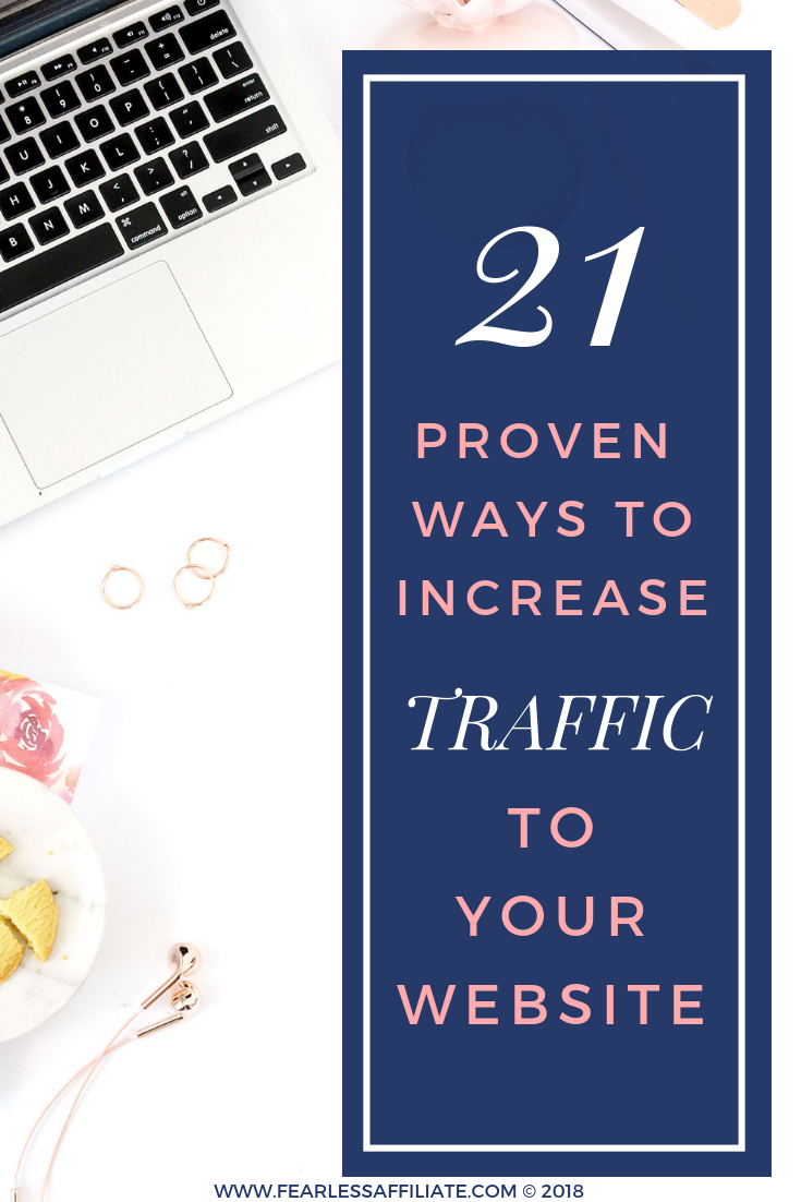 21 Proven Ways To Increase Traffic To Your Website