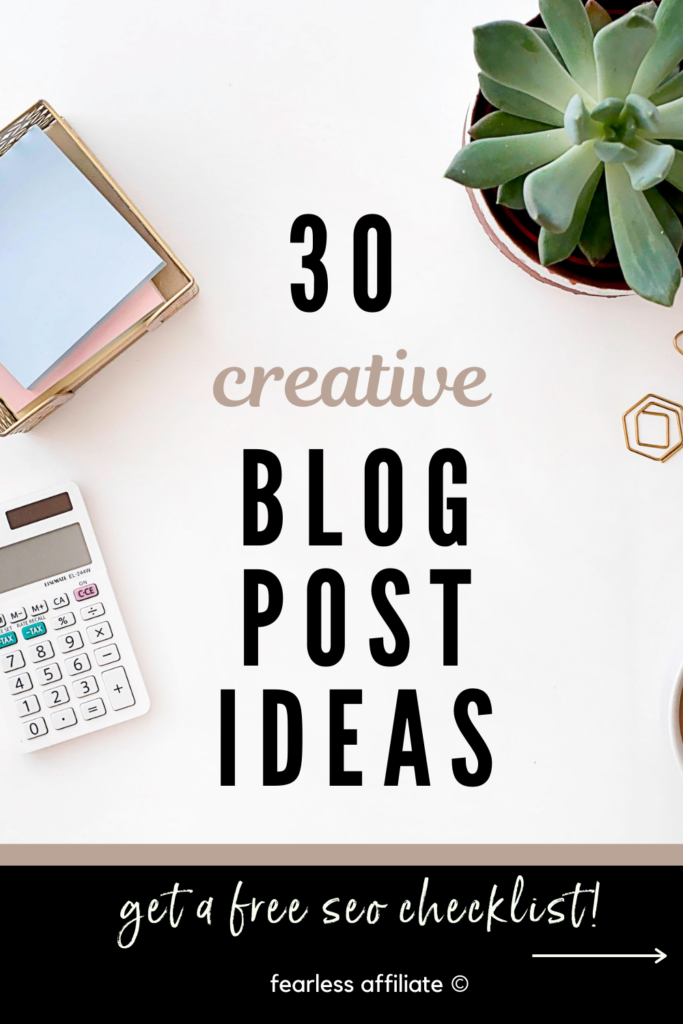 30 Creative Blog Post Ideas