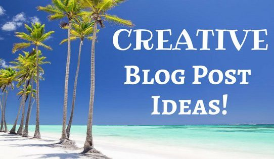 Creative Blog Post Ideas