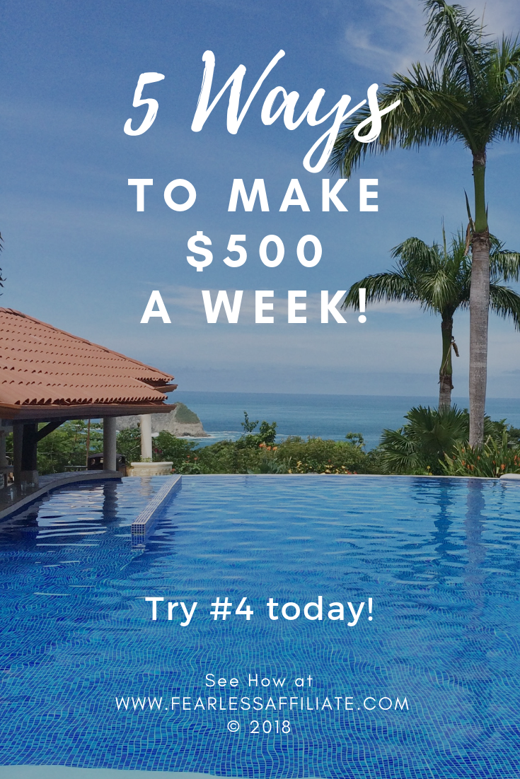 5 Ways to Make $500 a Week!