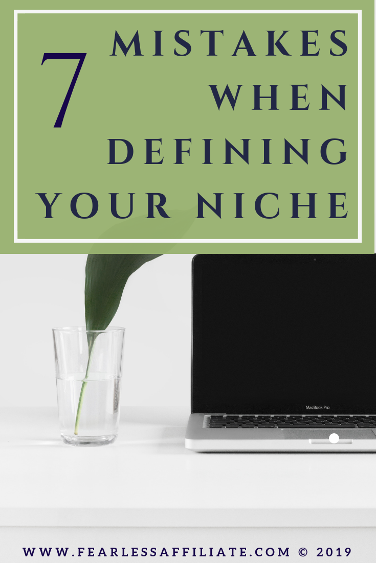 pinterest pin that says 7 mistakes when defining your niche