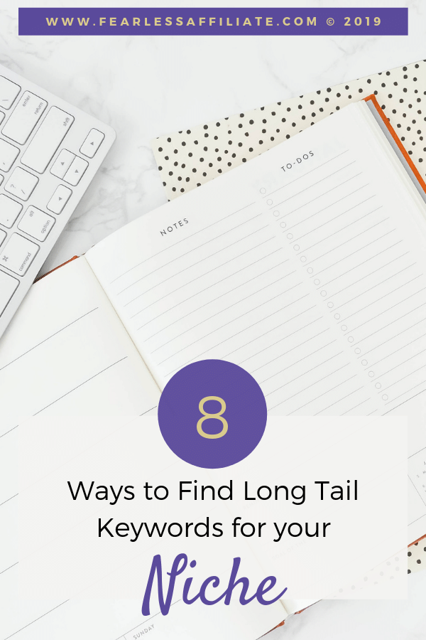 image says 8 ways to find long tail keywords for your niche