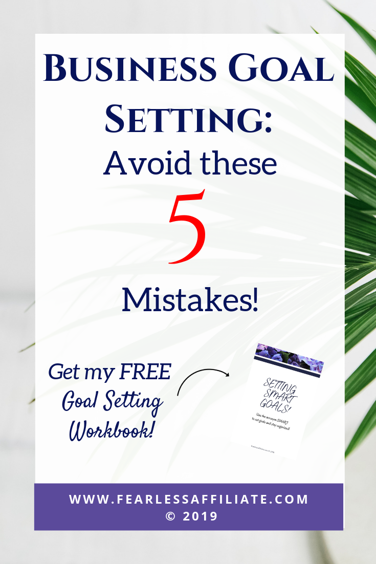 Business Goal Setting: Avoid These 5 Mistakes