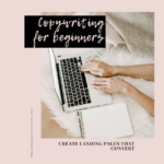 Copywriting for Landing Pages