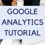 Google Analytics Tutorial