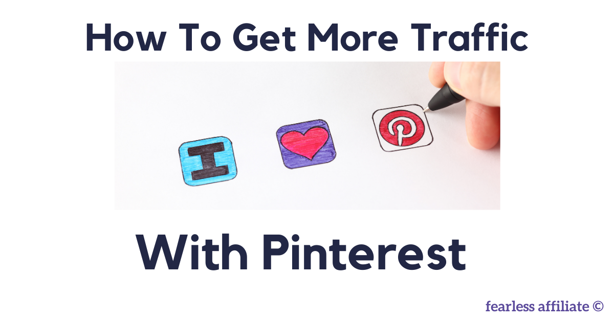 How To Get More Traffic with Pinterest