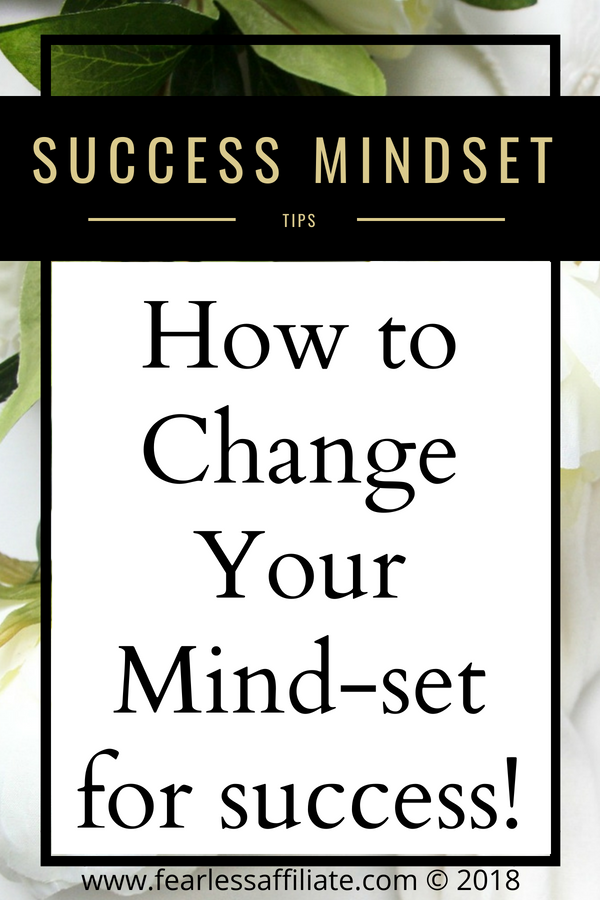 How to Change Your Mind-set