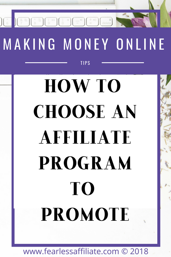 How to choose an affiliate program to promote