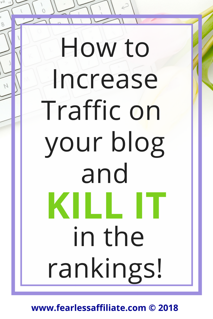 how to increase traffic on your blog and kill it in the rankings!