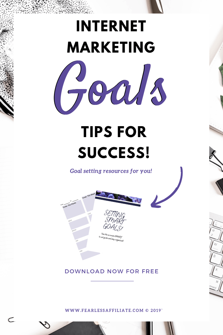 Internet Marketing Goals: Tips for Success