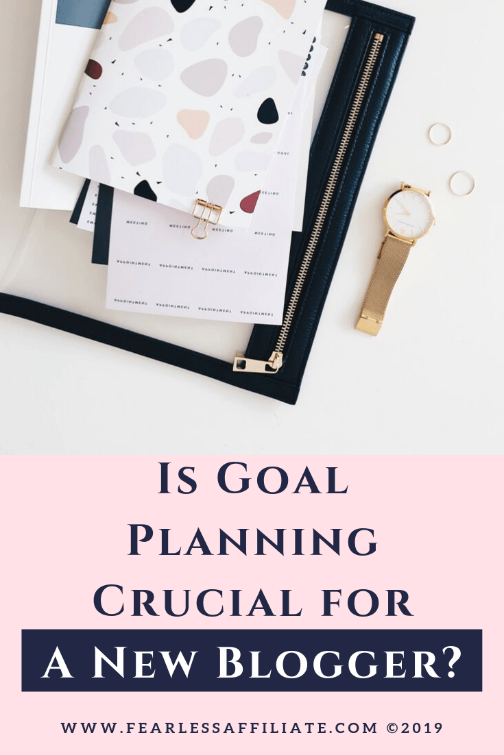 Is Goal Planning Crucial For A New Blogger?