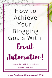 how to achieve your blogging goals with email automation