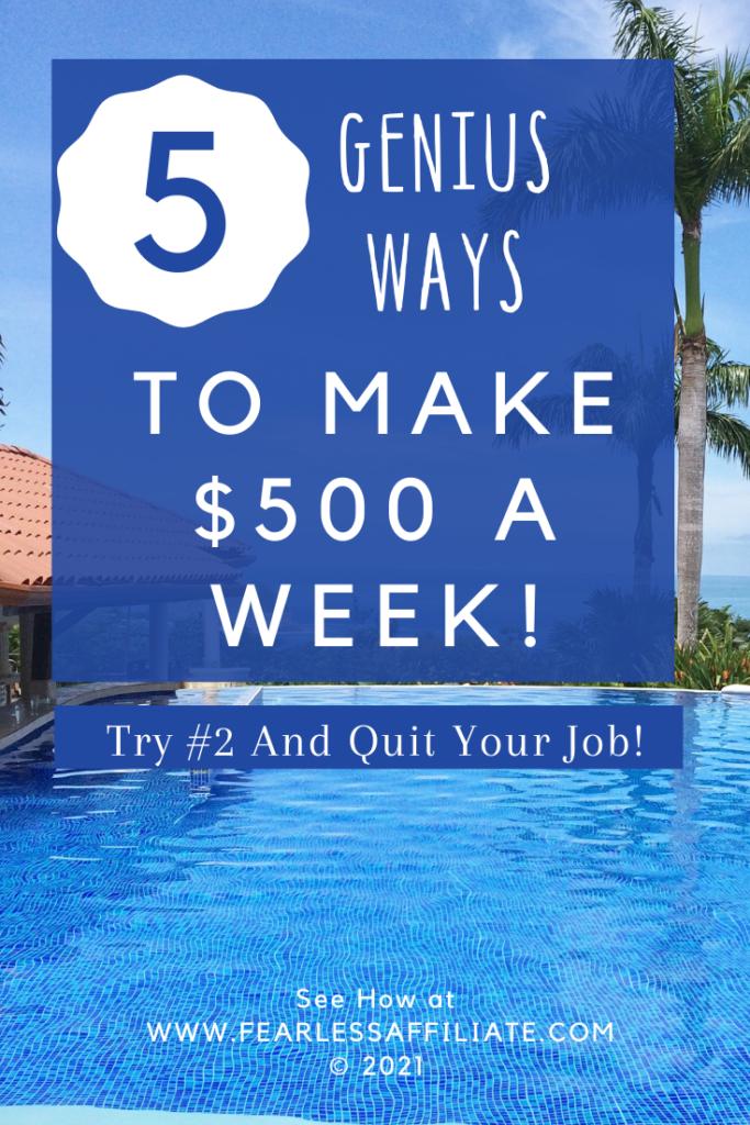 Make $500 a Week