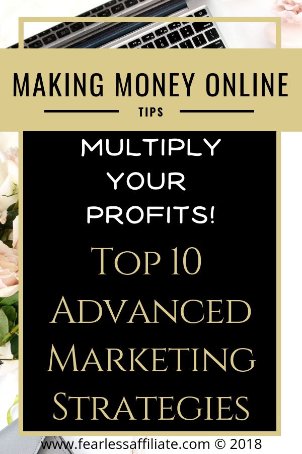 Top 10 Advanced Marketing Strategies