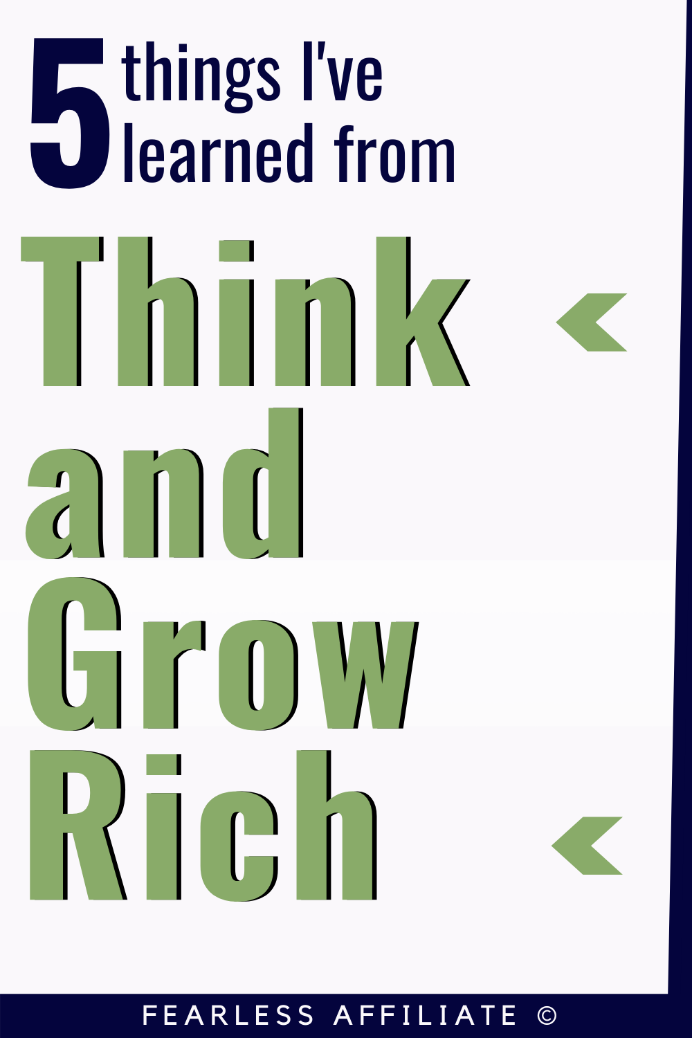 "5 Things I've Learned from ""Think And Grow Rich"""