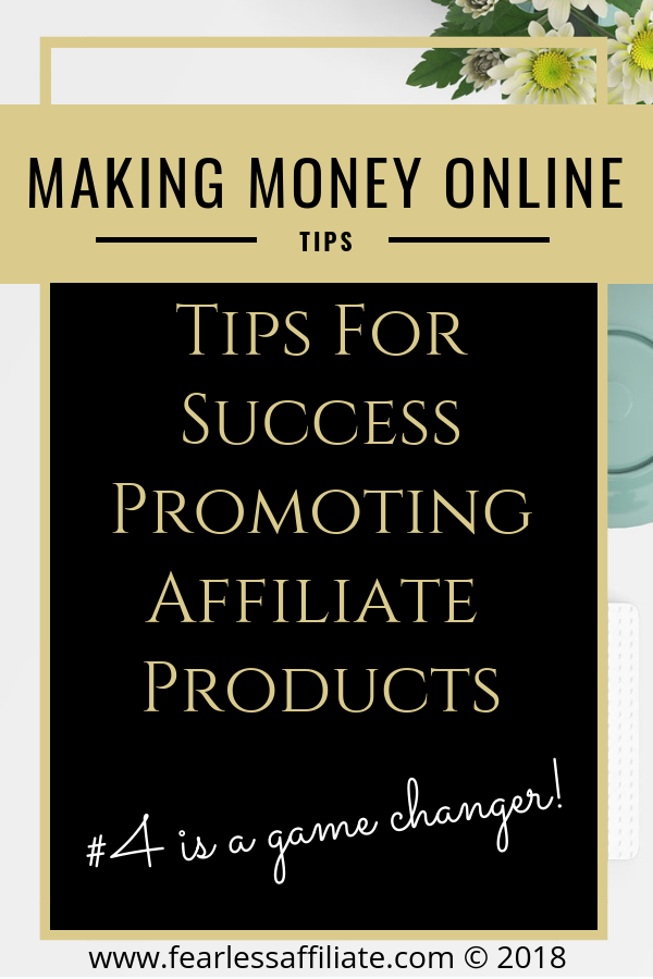 Tips for success promoting affiliate products