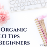 Top Organic SEO Tips For Beginners