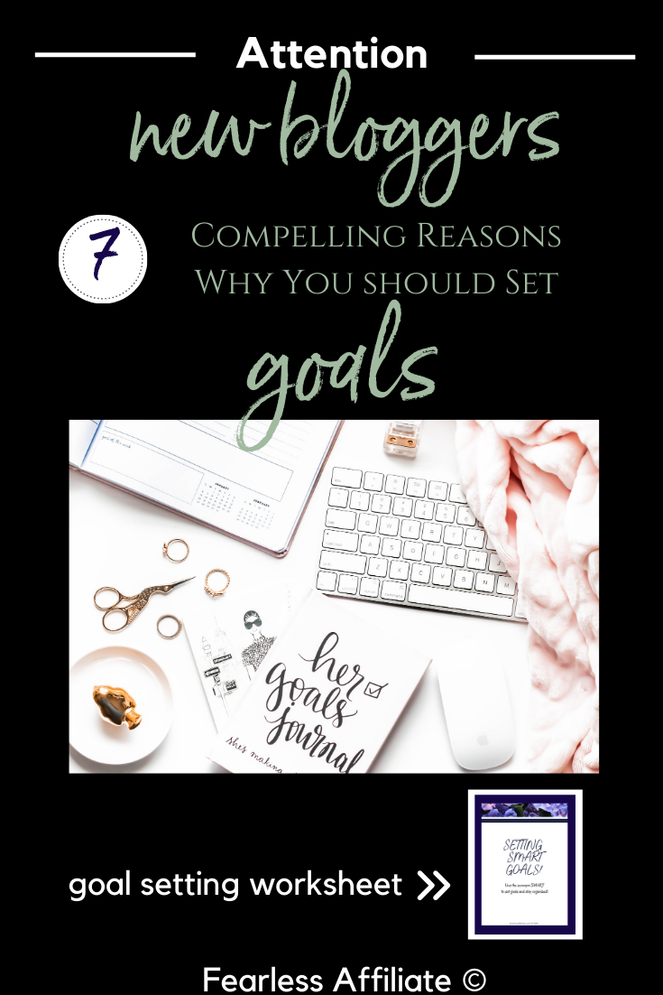Why Set Goals? Help For Bloggers