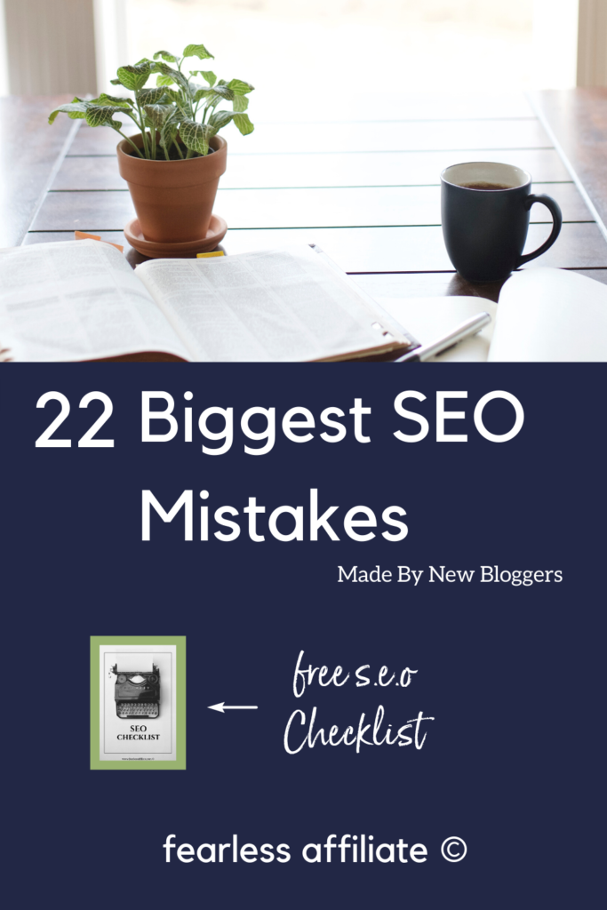 pin image that says 22 biggest seo mistakes
