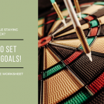 How To Set Goals In 5 Easy Steps!