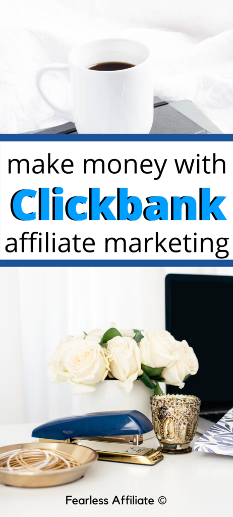 Make Money with Clickbank Affiliate Marketing