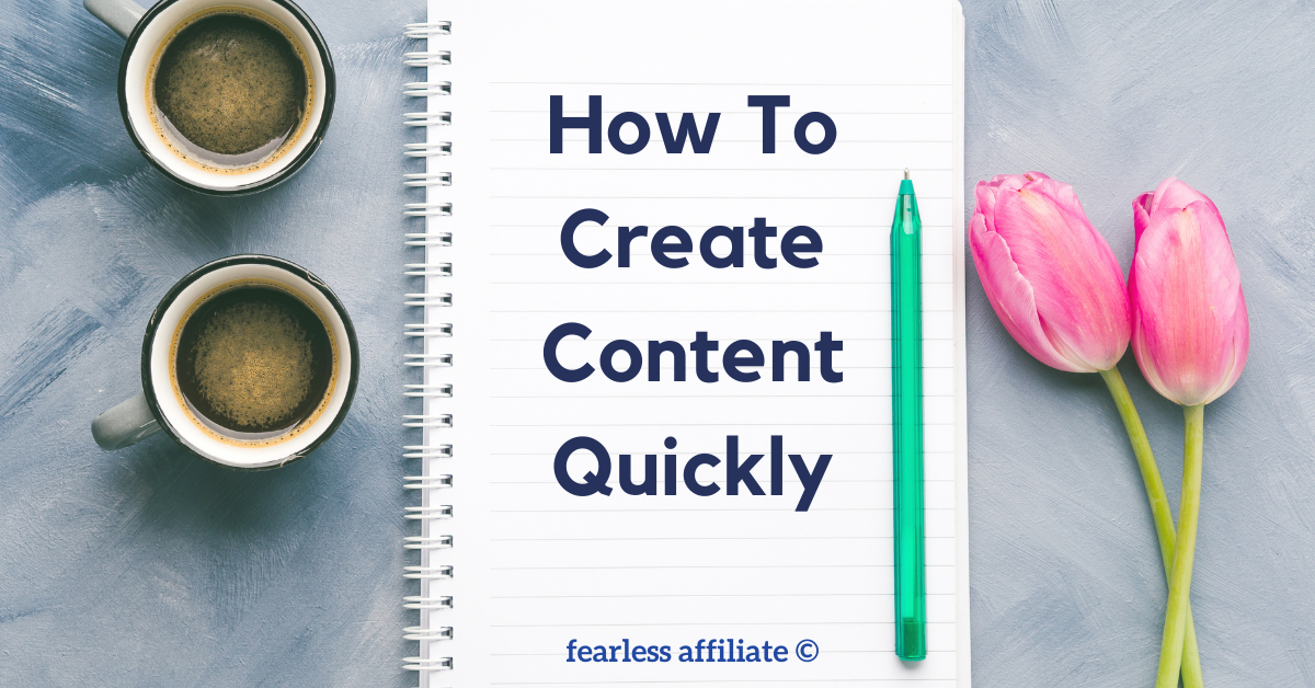 How To Create Content Quickly