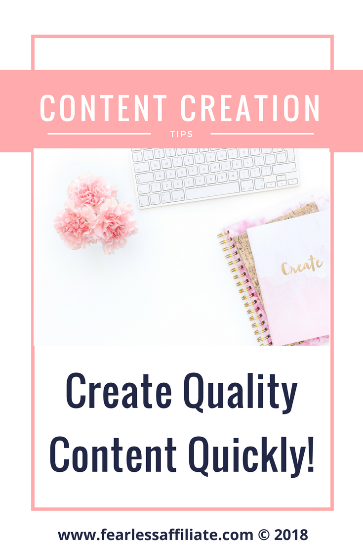 Create Quality Content Quickly