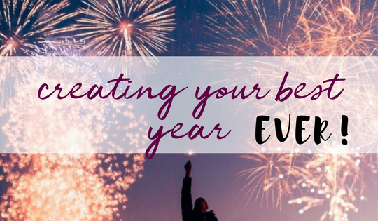 blog post banner that says creating your best year ever!