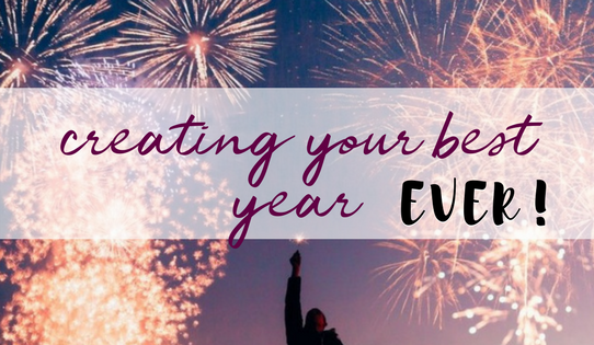Creating Your Best Year Ever!