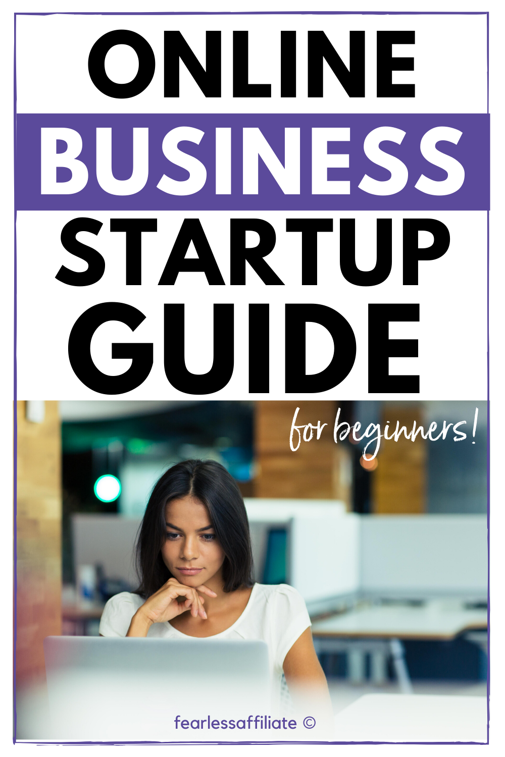 Online Business Startup Guide For Beginners