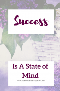 Success is a state of mind