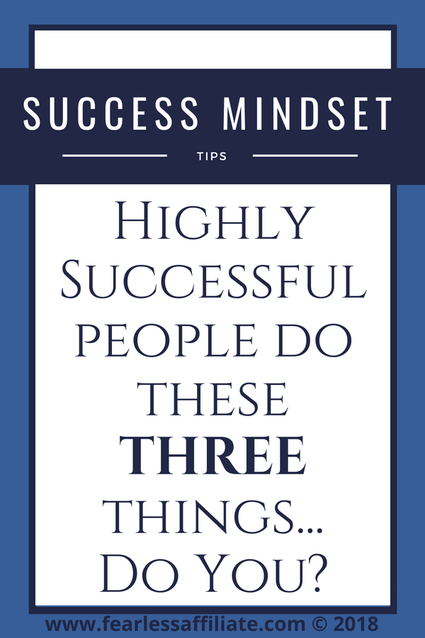 The Top 3 Habits of Highly Successful People