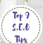 Top 9 SEO Tips!